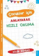 Çocuklar için Anlayarak Hızlı Okuma