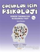 Çocuklar İçin Psikoloji 1. Cilt