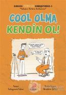 Cool Olma Kendin Ol! - Burada Türkçe Konuşuyoruz 3