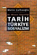 çöp Tarih Türkiye Sosyalizm Bir Mirasın Güncelliği