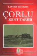 Çorlu Kent Tarihi