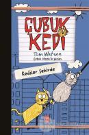 Çubuk Kedi - Kediler Şehirde (Ciltli)