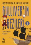 Cüceler ve Devler Ülkesi'ne Yolculuk - Gulliver'in Gezileri 1
