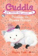 Cuddle 3 - Prenses İle Pijama Partisi