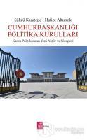 Cumhurbaşkanlığı Politika Kurulları
