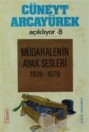 Cüneyt Arcayürek Açıklıyor- 8 Müdahalenin Ayak Sesleri 1978-1979