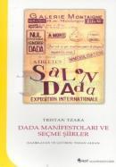 Dada Manifestoları ve Seçme Şiirler