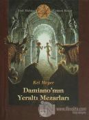 Damiano'nun Yeraltı Mezarları (Ciltli)
