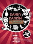 Danny Dandini ve Muhteşem Buluşları - Joker Jet