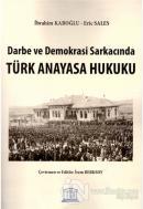 Darbe ve Demokrasi Sarkacında Türk Anayasa Hukuku