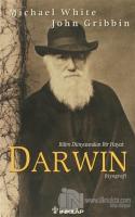 Darwin Bilim Dünyasında Bir Hayat
