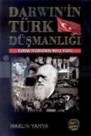 Darwin'in Türk DüşmanlığıEvrim Teorisinin Irkçı Yüzü