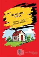Das Alte Haus - Eski Ev