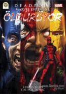 Deadpool Marvel Evreni'ni Öldürüyor