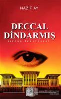 Deccal Dindarmış