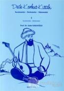 Dede Korkut Kitabı İncelemeler - Derlemeler - Aktarmalar