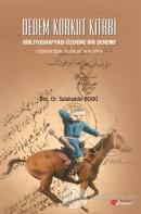 Dedem Korkut Kitabı : Bibliyografyası Üzerine Bir Deneme
