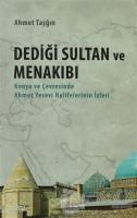 Dediği Sultan ve Menakıbı