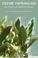 Defne Yapraklar Dil, Kültür ve Edebiyat Yazıları