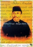 Defter-i A'malim Mehmet Salih Bedir-Han'ın Anıları