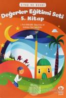 5 Yaş ve Üzeri Değerler Eğitimi Seti 5. Kitap