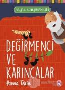 Değirmenci ve Karıncalar - Hayal Kütüphanesi 3