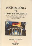 Değişen Dünya ve Alman Dış Politikası