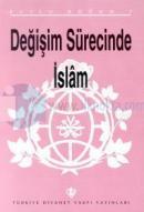 Değişim Sürecinde İslam