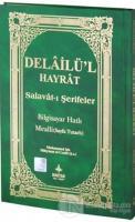Delailü'l Hayrat - Salavat-ı Şerifeler (Ciltli)