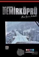 Demirköprü - Bir Şiir Kitabı