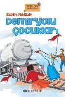 Demiryolu Çocukları (Ciltli)