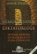 Demokrasiden Diktatörlüğe