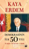 Demokrasinin İlk 50 Yılı