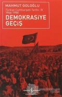 Demokrasiye Geçiş (1946-1950)