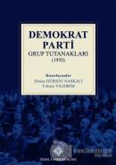 Demokrat Parti Grup Tutanakları (1950) (Ciltli)