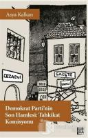Demokrat Parti'nin Son Hamlesi: Tahkikat Komisyonu