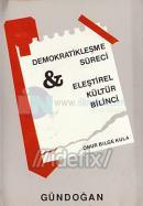 Demokratikleşme Süreci ve Eleştirel Kültür Bilinci