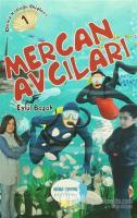 Deniz Kabuğu Düşleri 1 : Mercan Avcıları