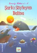 Deniz Ülkesi 8 - Şarkı Söyleyen Balina