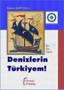 Denizlerin Türkiyem!