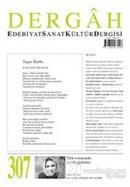 Dergah Edebiyat Kültür Sanat Dergisi Sayı: 307 Eylül 2015