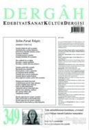 Dergah Edebiyat Sanat Kültür Dergisi Sayı: 349 Mart 2019