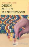 Derin Millet Manifestosu