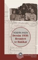 Dersim 1938 Resmiyet ve Hakikat