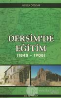 Dersim'de Eğitim (1848 - 1908)