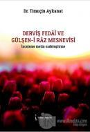 Derviş Fedai ve Gülşen-i Raz Mesnevisi