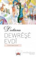 Destana Dewreşe Evdi