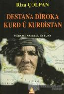 Destana Diroka Kurd u Kurdistan