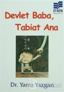 Devlet Baba, Tabiat Ana