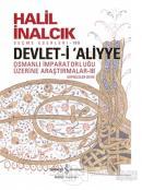 Devlet-i Aliyye : Osmanlı İmparatorluğu Üzerine Araştırmalar 3